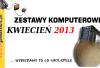 zestawy_komputerowe_kwieciec_2013